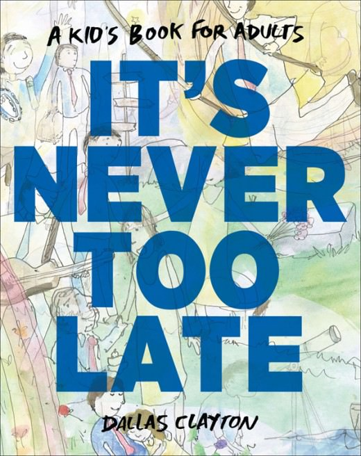 Clayton_ITS-NEVER-TOO-LATE-520x656